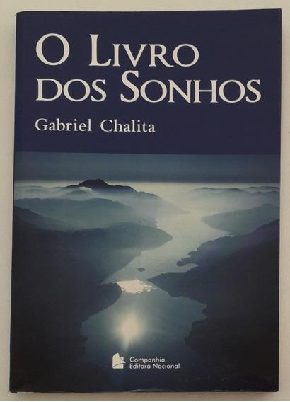 O Livro Dos Sonhos - Gabriel Chalita