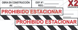 Calcomanía Prohibido Estacionar / Caballete De Obra 100x35cm