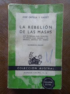 José Ortega Y Gasset - La Rebelión De Las Masas