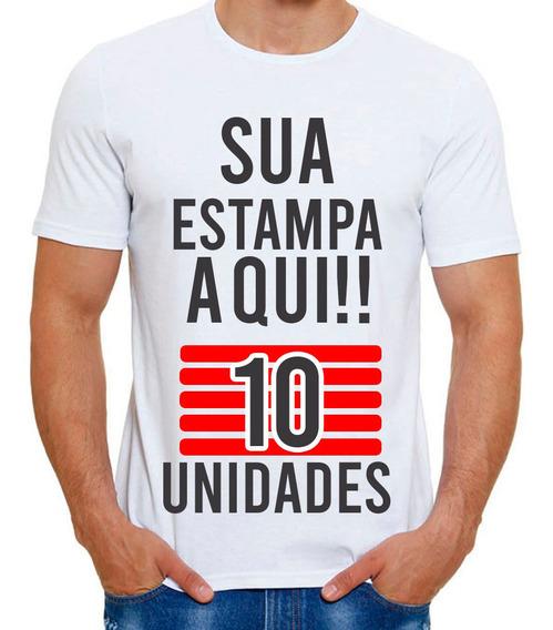 Kit 10 Camisetas Personalizada Com Sua Estampa Foto Imagem