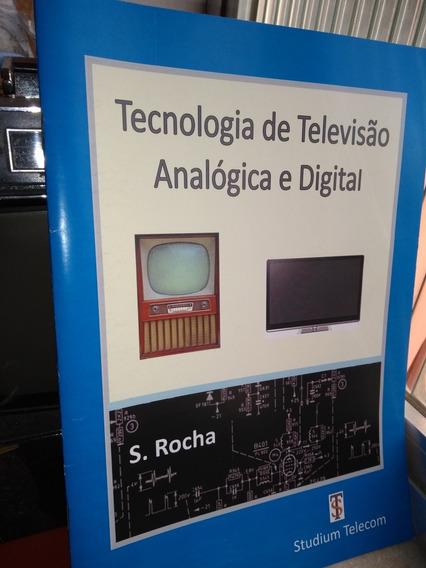 Tecnologia De Tv Analogica E Digital. Livro Impresso