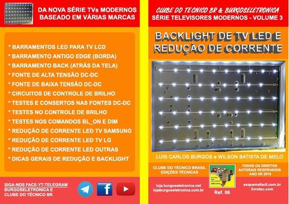 Livro Backlight De Tv Led E Redução De Corrente.prof. Burgos