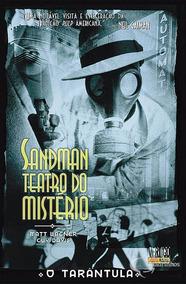 Sandman Teatro Do Mistério O Tarântula