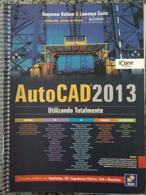 Livro Autocad 2013 Utilizando Totalmente