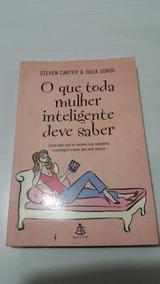 Livro O Que Toda Mulher Inteligente Deve Saber