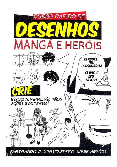 Curso Rápido De Desenhos Mangá E Heróis Geek