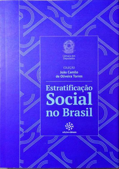 Estratificação Social No Brasil