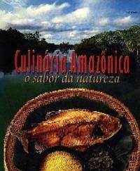 Culinária Amazônica - O Sabor Da Naturez Senac