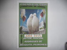 Pacote Com 5 Livrinhos:3 Cordéis, 1 L. Infantil E 1 F, P Cam