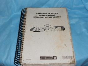 Catálogo Peças Astra Chevrolet Edição 2000 (ago1999) Gm