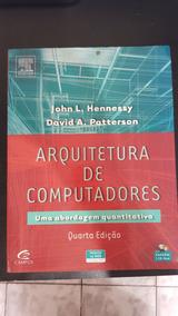 Arquitetura De Computadores Quarta Edição John L. Hennessy