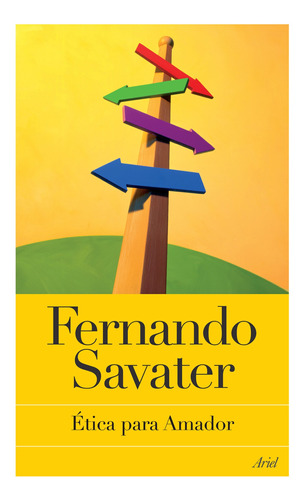 Imagen 1 de 3 de Etica Para Amador De Fernando Savater- Ariel