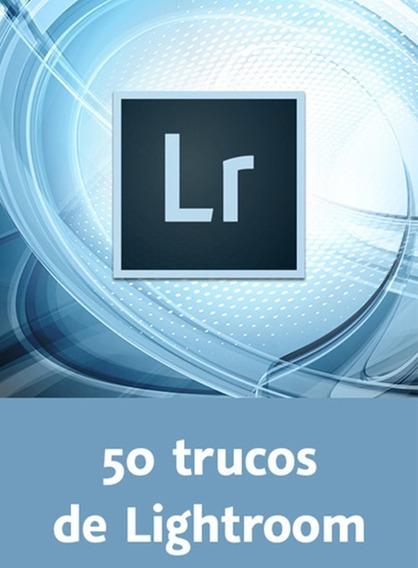 Curso 50 Trucos De Adobe Lightroom