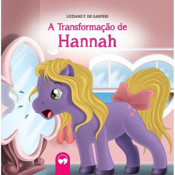 A Transformação De Hannah