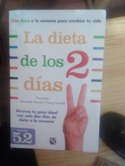 La Dieta De Los 2 Días ( Alcanza Tu Peso Ideal)