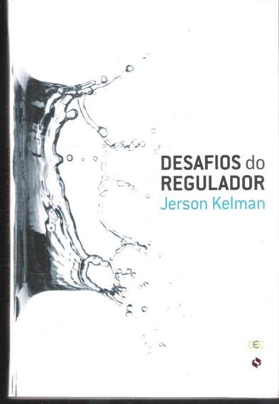Desafios Do Regulador - Jerson Kelman 705