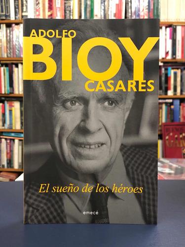 El Sueño De Los Héroes - Bioy Casares - Emecé