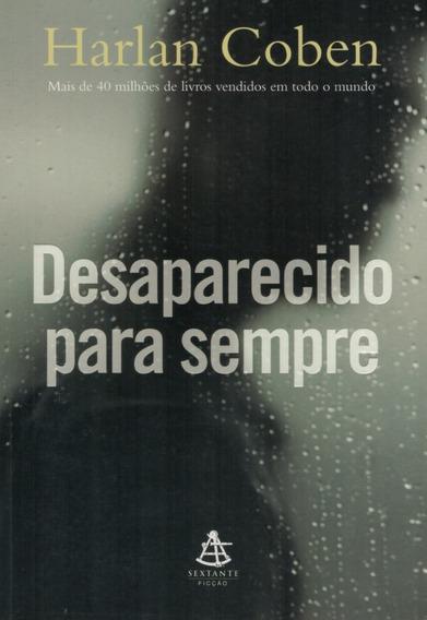 Livro Desaparecido Para Sempre - Harlan Coben - 319 Paginas