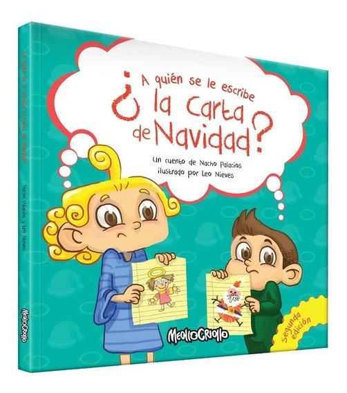 Libro Infantil ¿ A Quien Se Le Escribe La Carta De Navidad?