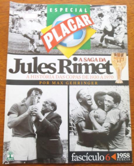 Revista Placar História Das Copas Nº 6 Copa Do Mundo 1958