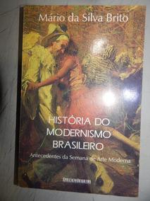 Historia Do Modernismo Brasileiro - Antecedentes Da Semana