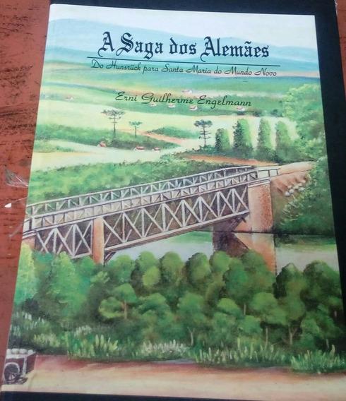 Livro A Saga Dos Alemães Vol. Ii Do Hunsrück Para Santa Mari