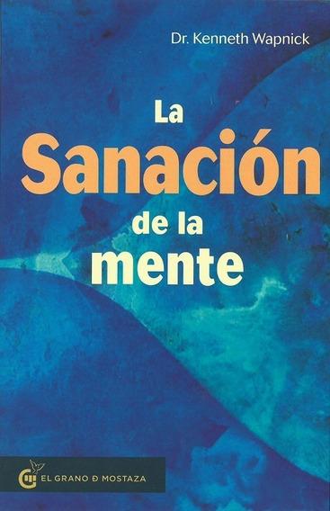 La Sanación De La Mente - Kenneth Wapnick