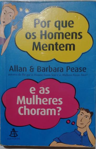 Livro - Por Que Os Homens Mentem E As Mulheres Choram?
