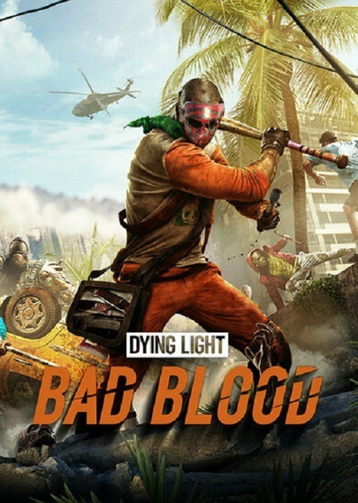 Jogo Dying Light Bad Blood Pc Steam Key Original 15 Dígitos