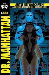 Antes De Watchmen:dr.manhattan(2 Edc.)(t.d)(17)