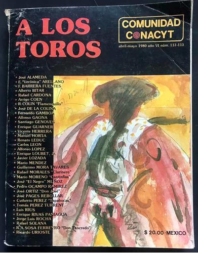 Imagen 1 de 7 de Comunidad Conacyt. Abril-mayo 1980 112-113 A Los Toros