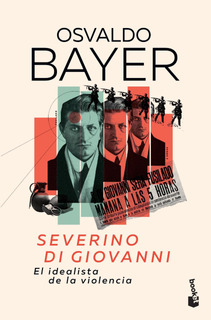 Severino Di Giovanni De Osvaldo Bayer - Booket