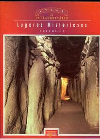 Lugares Misteriosos E Extraordinários- Frete Grátis - L.2116