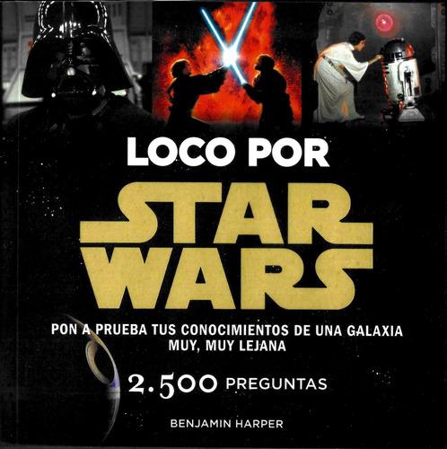 Imagen 1 de 1 de Loco Por Star Wars Disney Publishing Worldwide Planeta