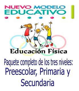 Plan De Educacion Fisca, Preescolar, Primaria Y Secundaria