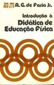 Introdução A Didática De Educação Física Faria Jr; Alfredo