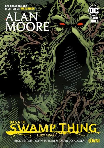 Imagen 1 de 1 de Cómic, Dc,  Saga De Swamp Thing: Libro Cinco Ovni Press