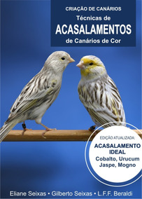 Livro Sobre Criação De Canários - Acasalamentos