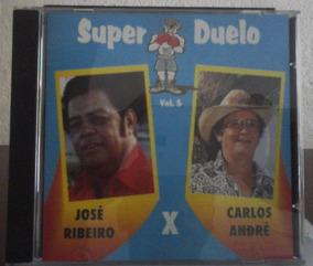 Cd Super Duelo Vol 5-josé Ribeiro X Carlos André