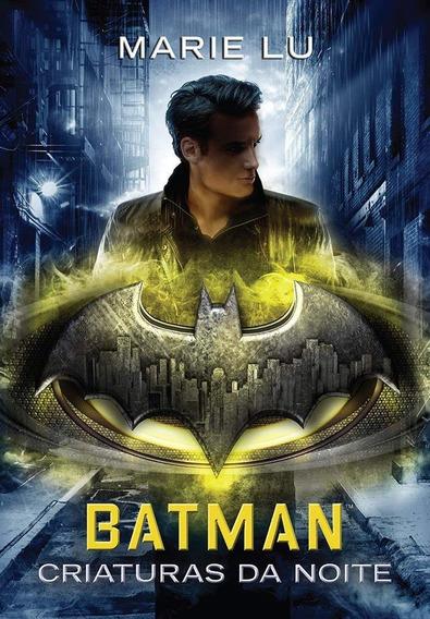 Livro Batman - Criaturas Da Noite Lenda Da Dc