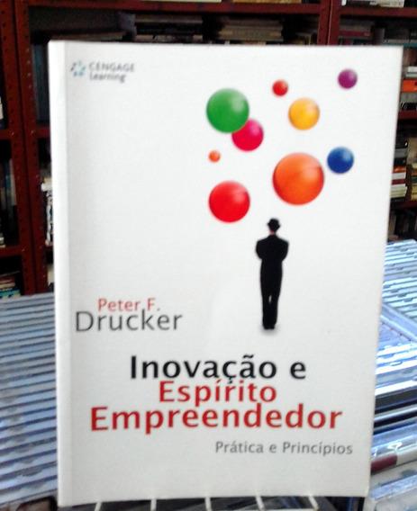 Inovacao E Espirito Empreendedor Peter F Drucker