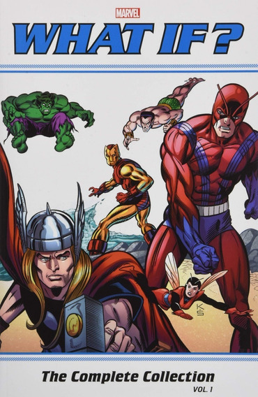 What If? Classic Complete Collection Vol. 01 Marvel Comics