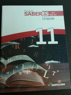 Libro Proyecto Saberes 11. Lenguaje. Editorial Santillana