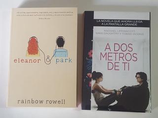 Eleanor & Park + A Dos Metros De Tí