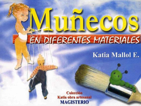 Muñecos En Diferentes Materiales