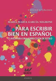 Para Escribir Bien En Español - Garcia Negroni, Maria Marta