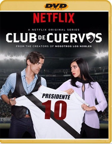 Club De Cuervos Serie Completa 1 Ala 4 Latino Dvds