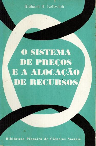 Livro O Sistema De Preços E A Locação De Recursos - 399 Pag.