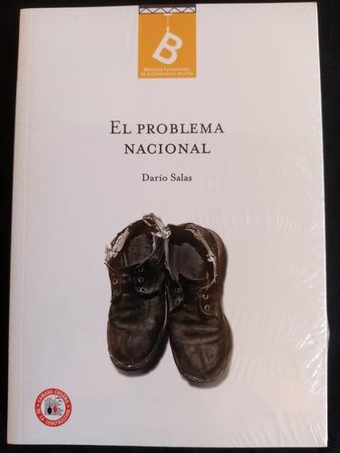 El Problema Nacional. Darío Salas. Nuevo, Sellado. Libros