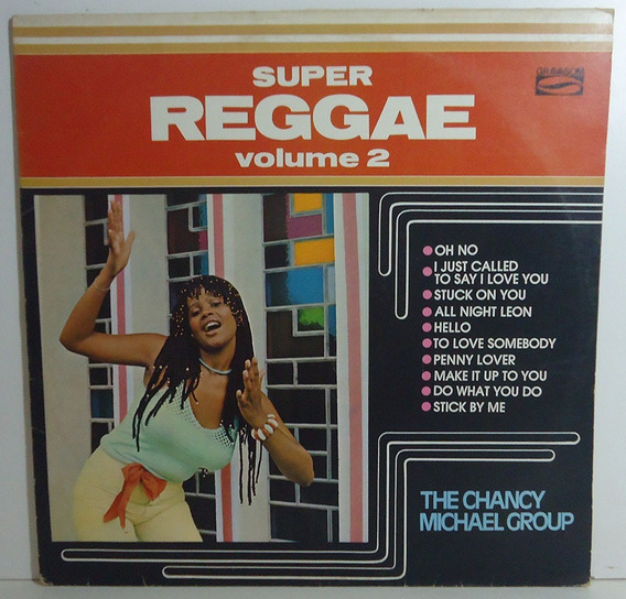 The Chancy Michael Group 1985 Super Reggae Vol. 2 Lp